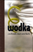 Wodka, cocktails met een kick