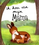 Ik hou van mijn Mama