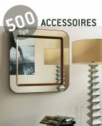 500 tips Accessoires