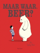 Maar waar, Beer?