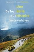 Une Belle Histoire, Tour in 21 verh