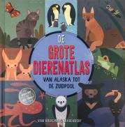 Grote dierenatlas - Alaska-Zuidpool