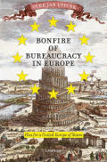 Bonfire of Bureaucracy in Europe