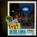 Herr Luna (incl cd)