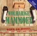 Wolharige Mammoet - Ontdekkingsgids