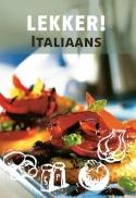 Lekker! Italiaans - Ik Kook