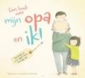 Een Boek Over Mijn Opa En Ik!