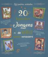 20 bijz. jongens wereld veranderd