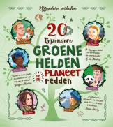 20 bijz groene helden planeet gered