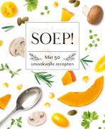 Soep! - Fresh & Healthy