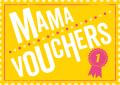 Mama vouchers - vouchers