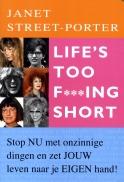 Life's too fucking short