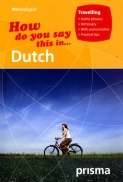 How do you say this in ... Dutch