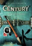 Century 4: De eerste bron