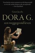 Dora G, weggegooid leven