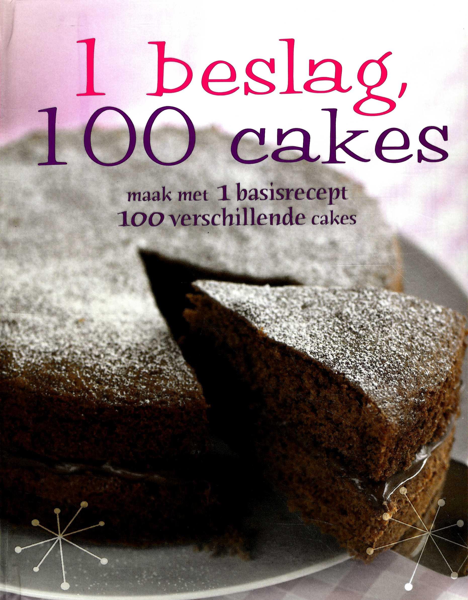 Allerlekkerste 1 deeg 100 cakes