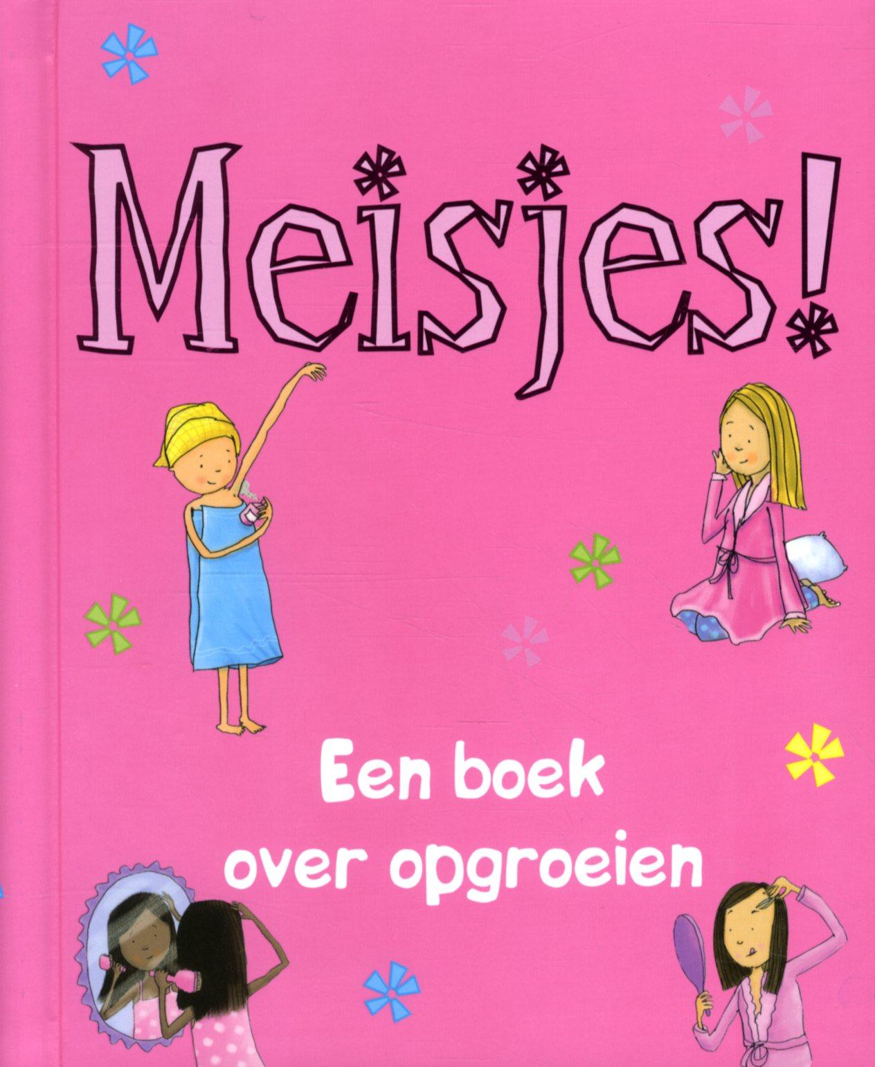 Meisjes! Een boek over opgroeien
