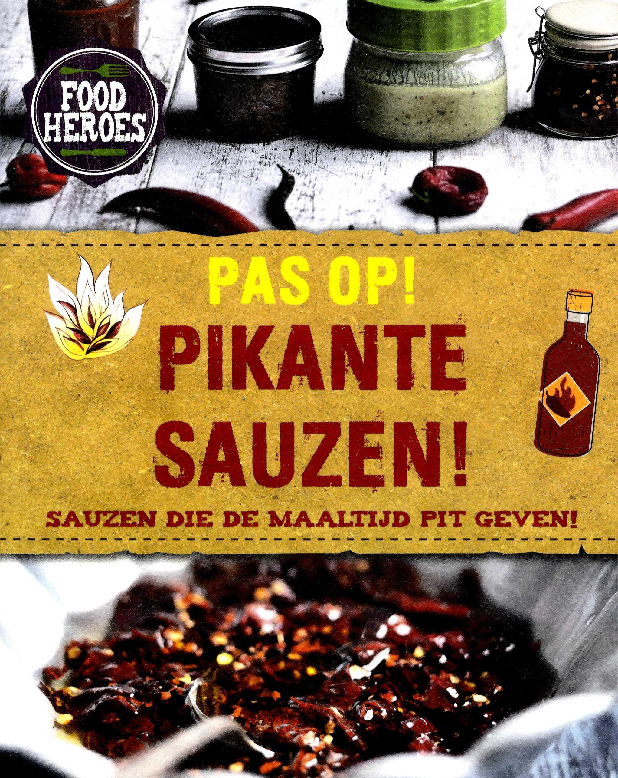 Food heroes Pas op! Pikante sauzen