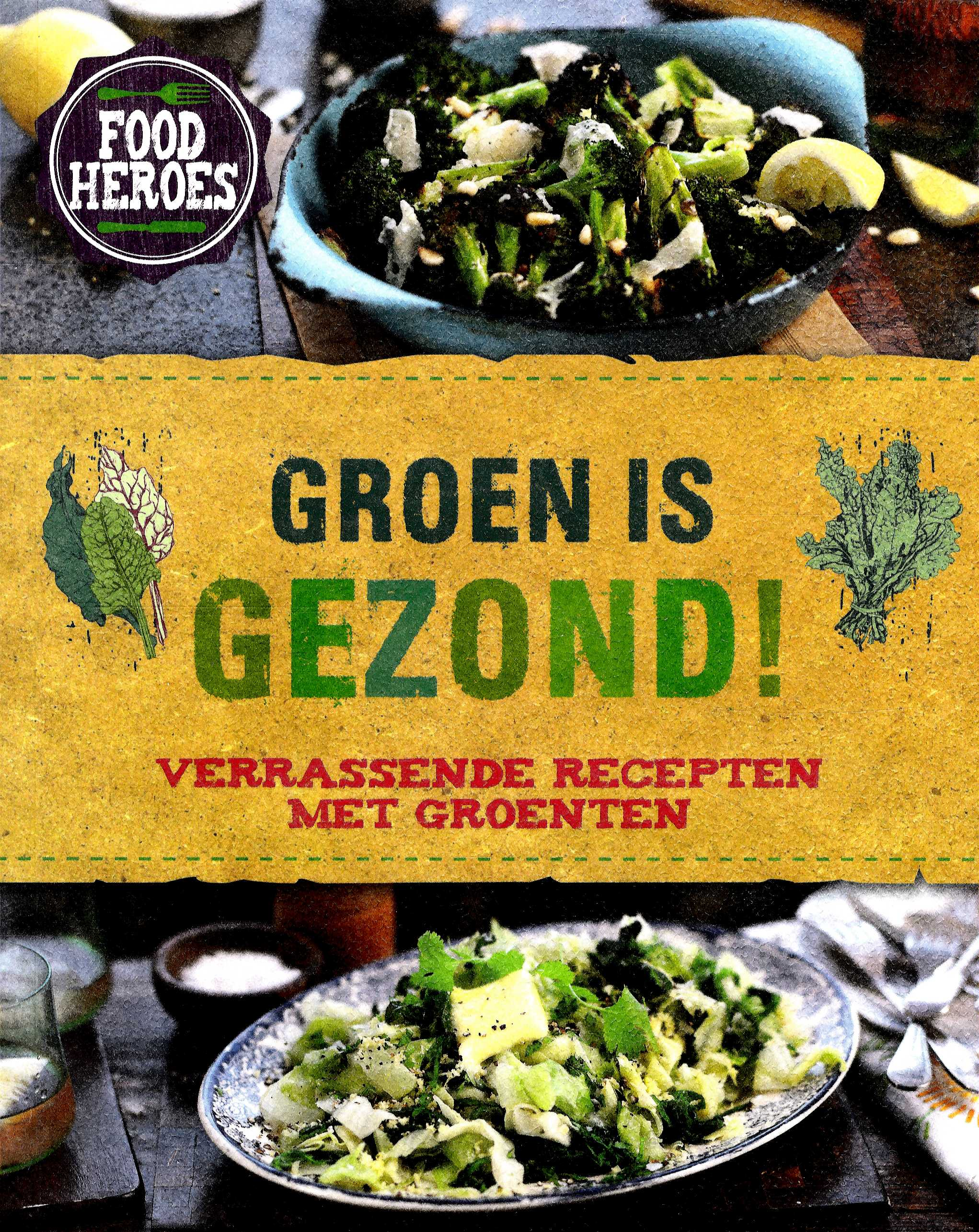 Food heroes Groen is gezond
