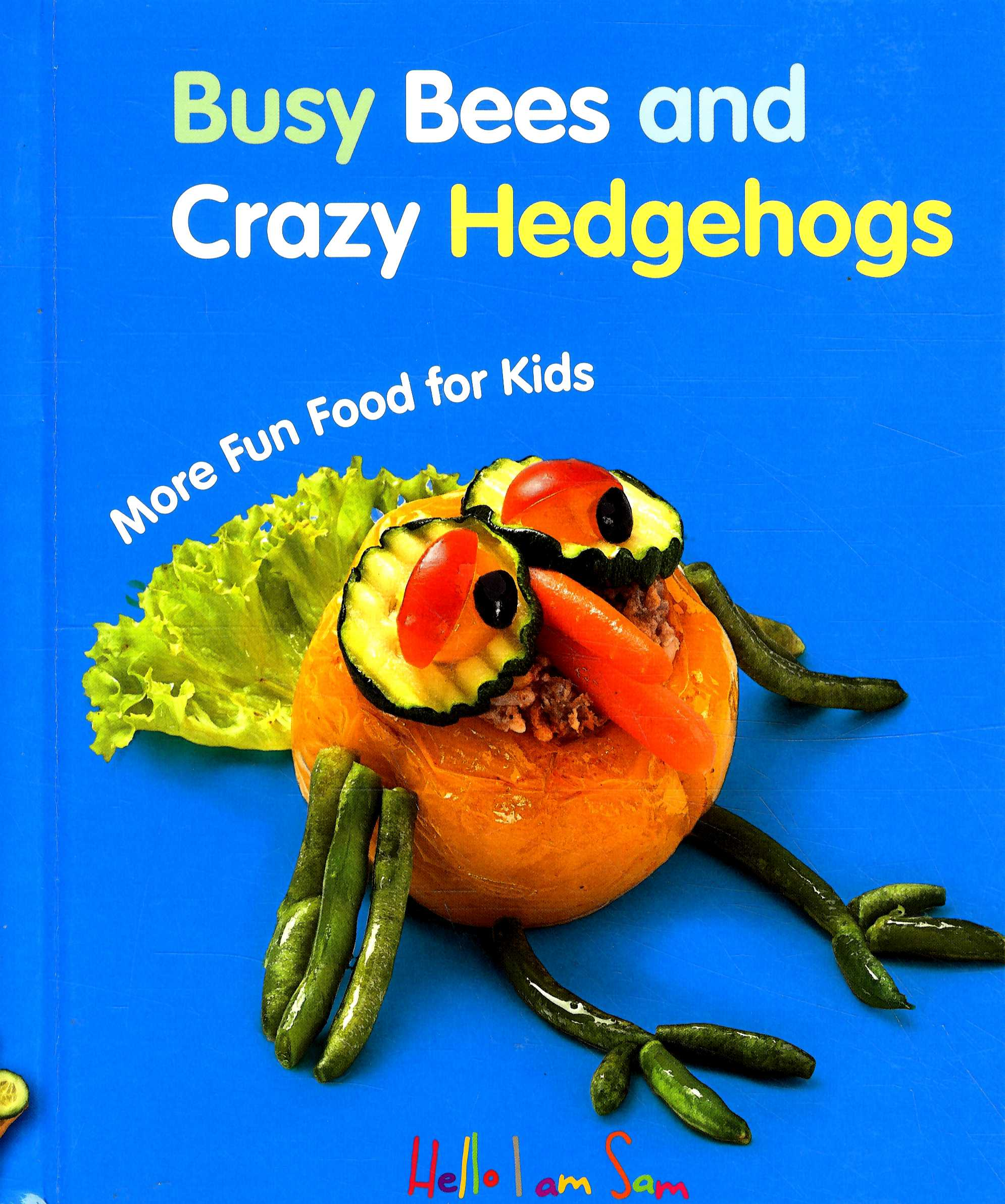 Busy Bees and Crayzy Hedgehogs