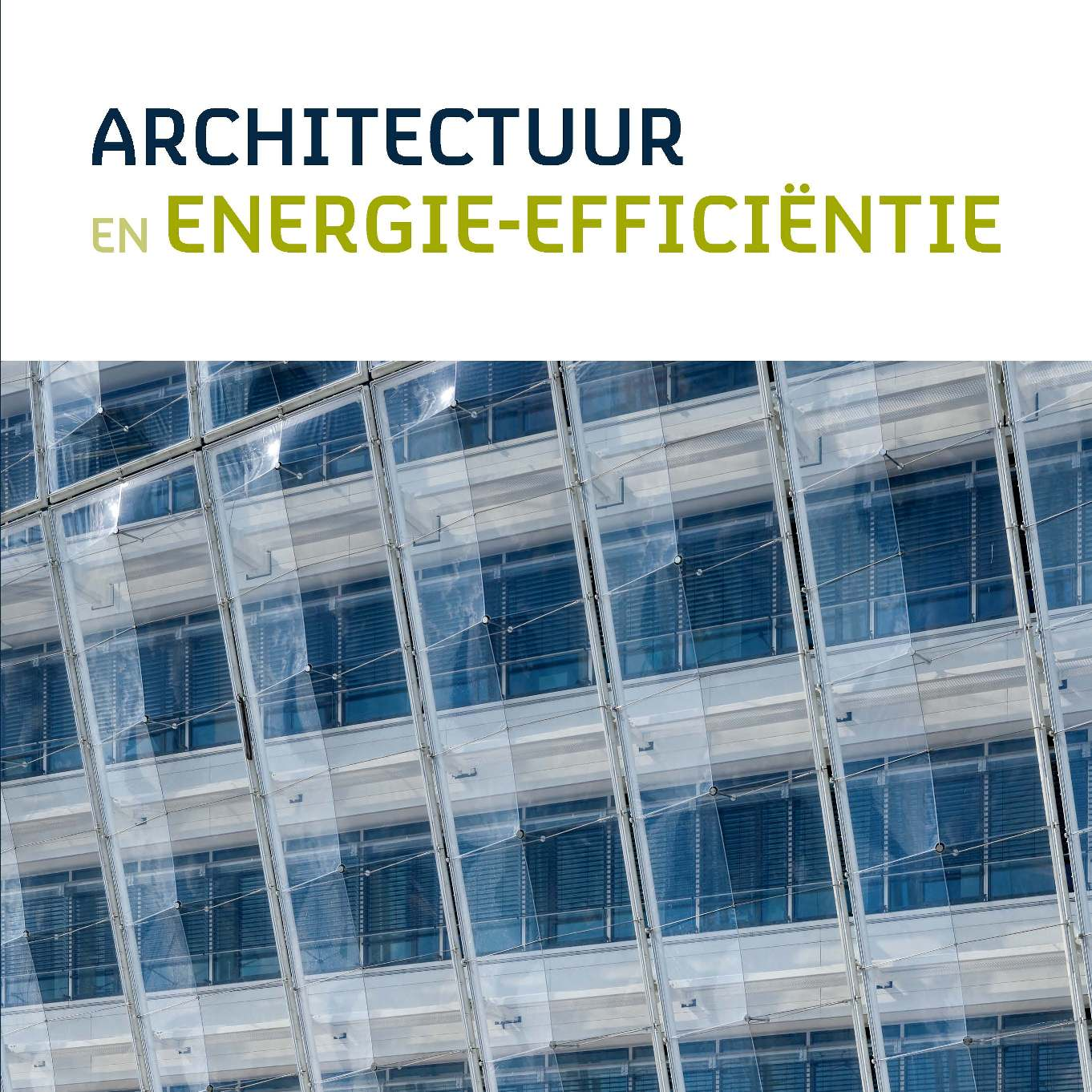 Architectuur en Energieefficientie