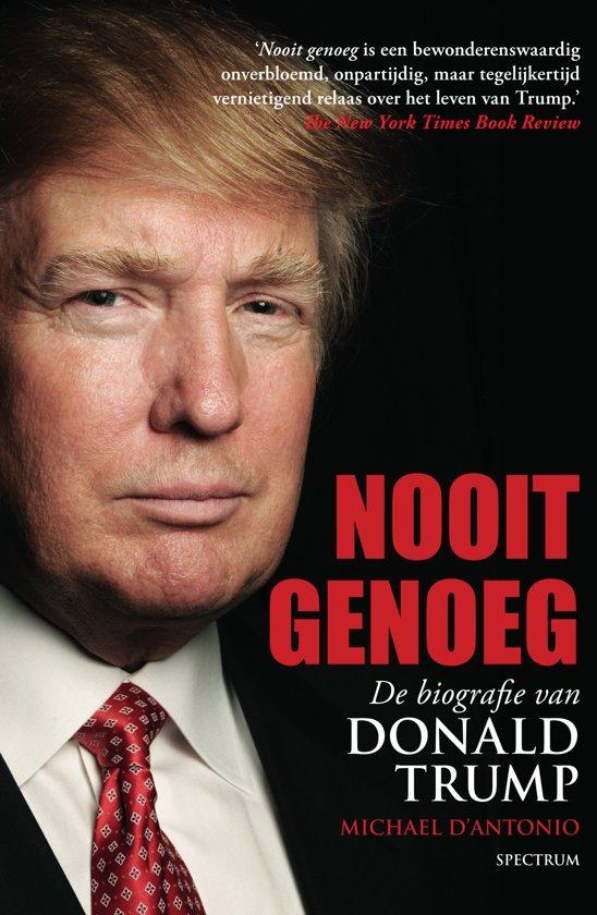 Nooit genoeg, biogr. Donald Trump