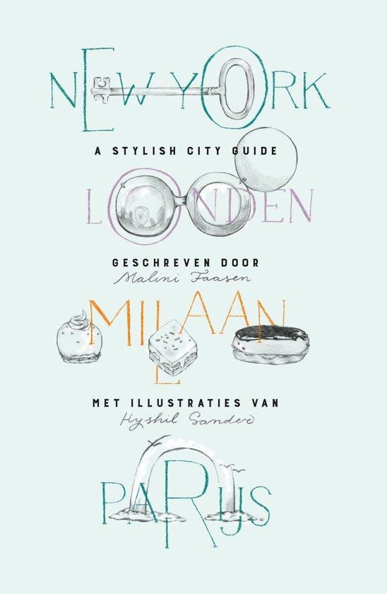New York, Londen, Milaan, Parijs
