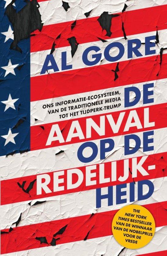 Aanval op de redelijkheid, Al Gore