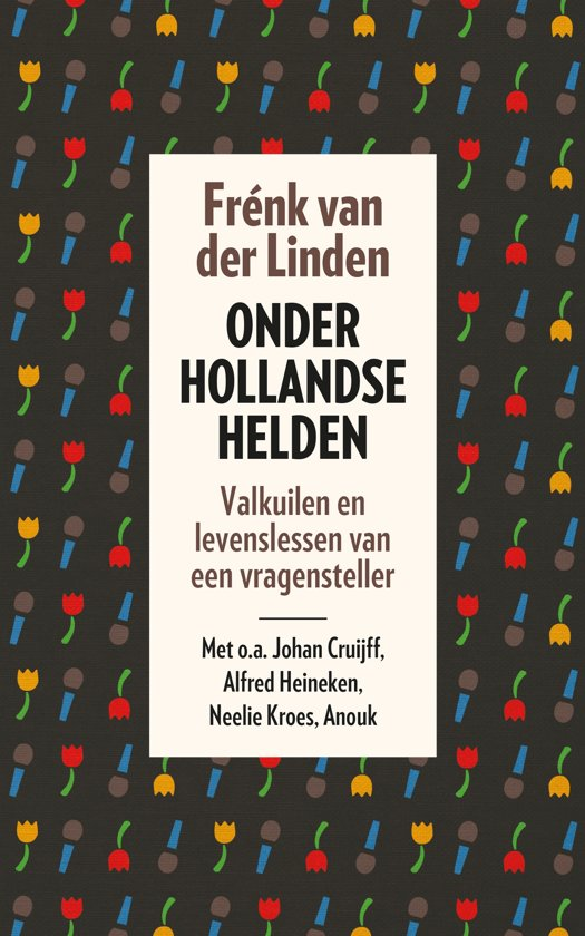 Onder Hollandse helden,besch.De Hef