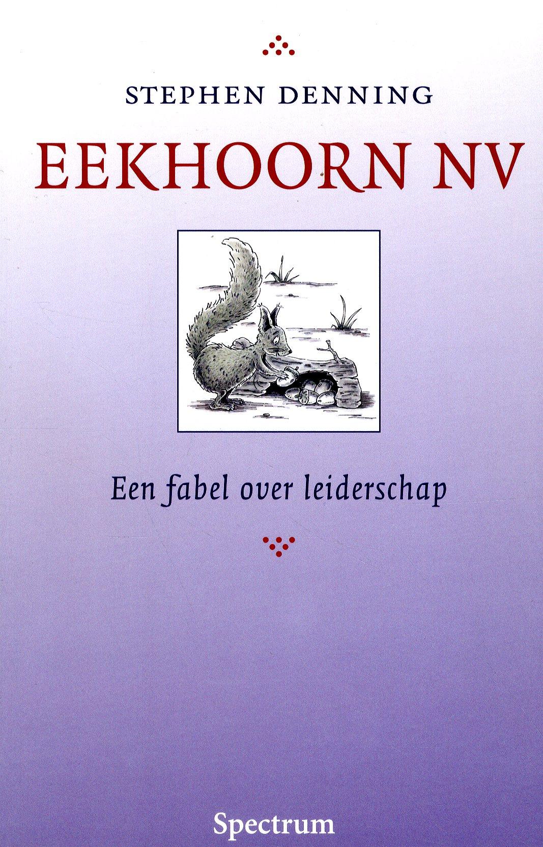 Eekhoorn NV, fabel over leiderschap