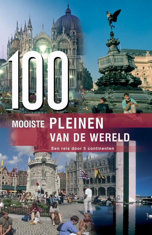 100 mooiste pleinen vd wereld