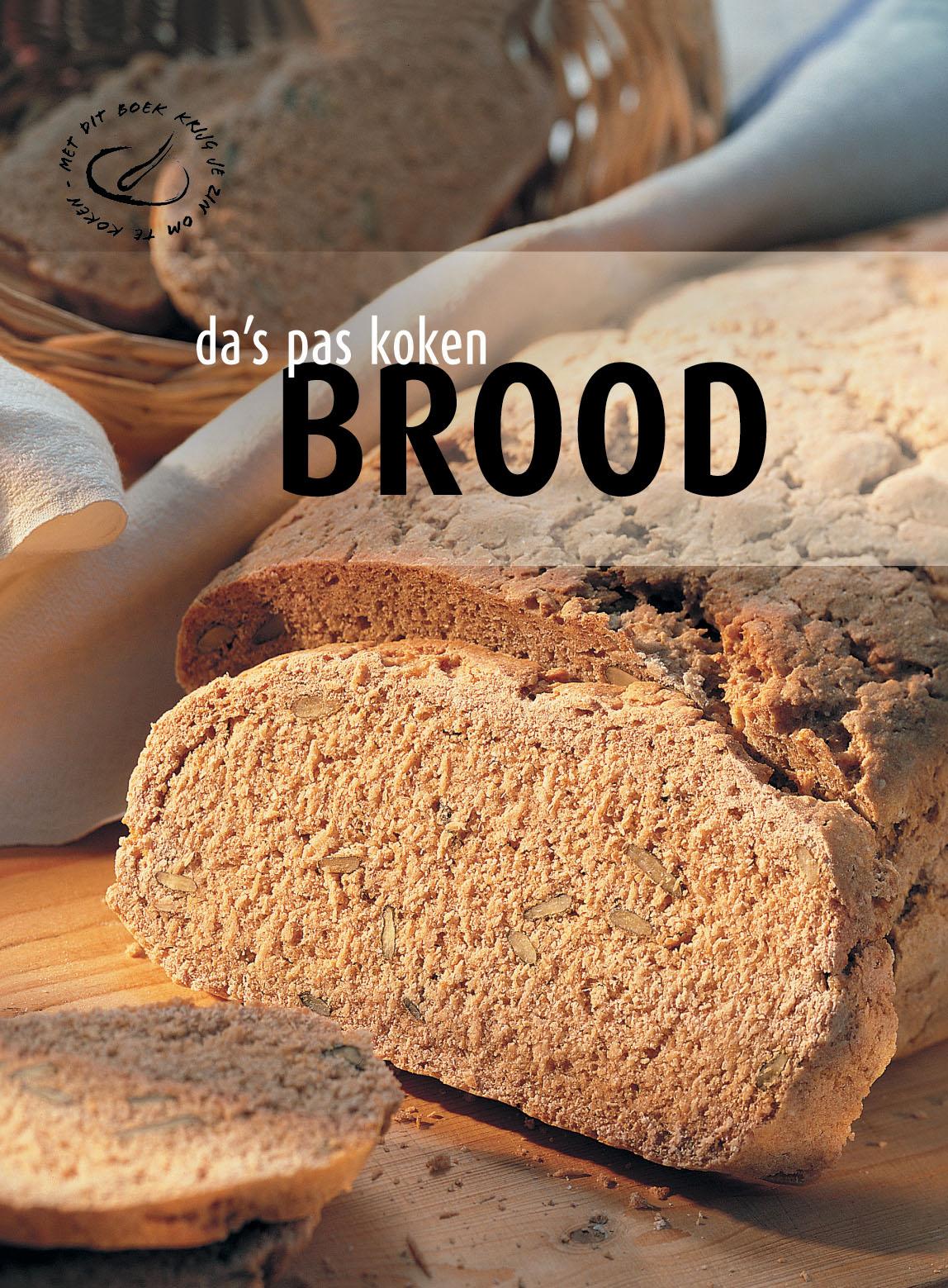 Brood - da's pas koken