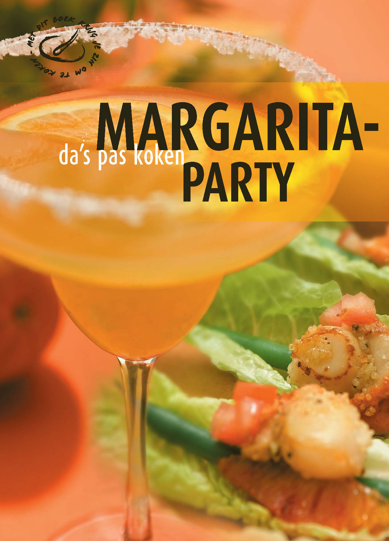 Margaritaparty - Da'S Pas Koken