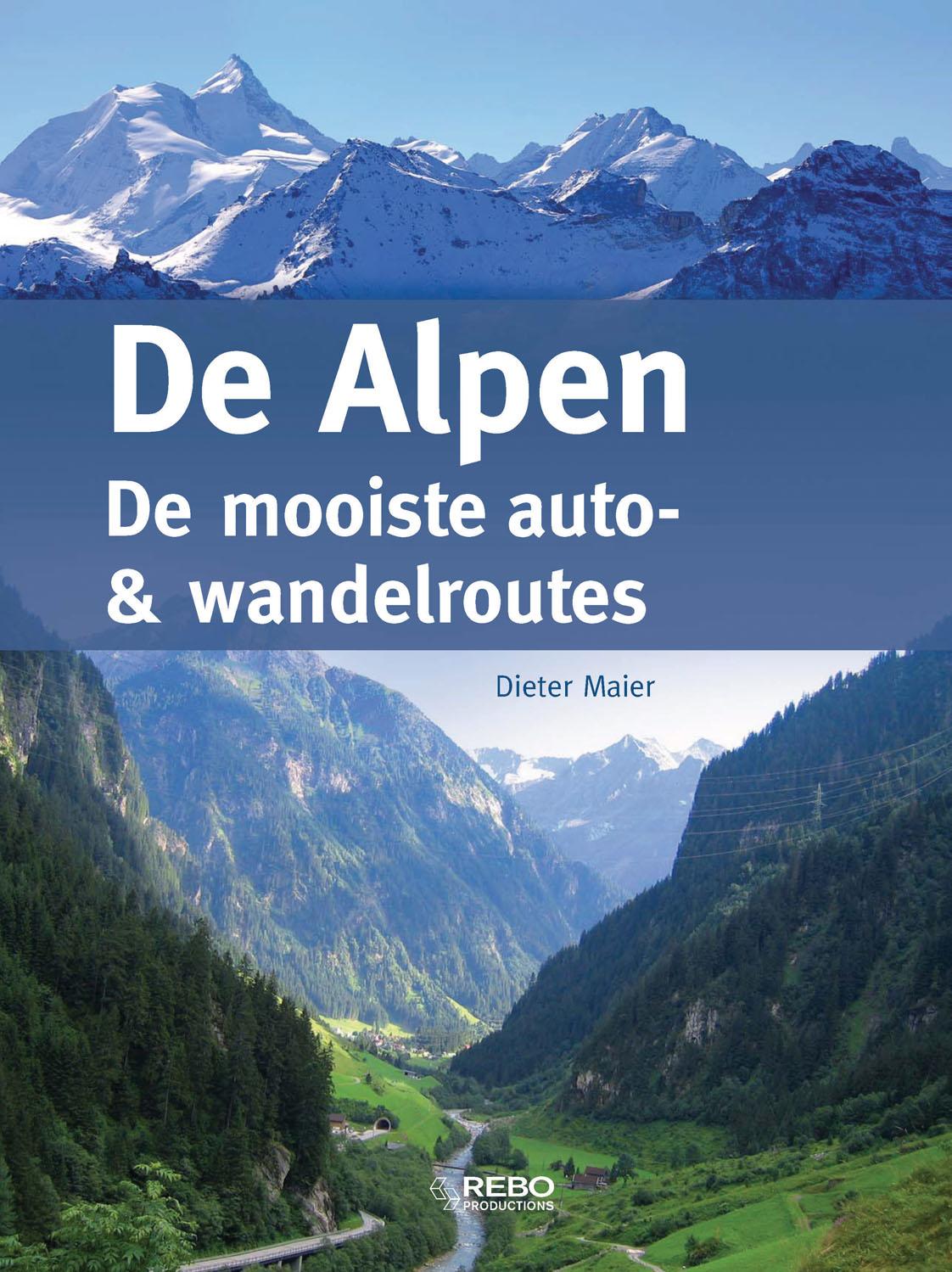 Alpen de mooiste auto&wandelroutes