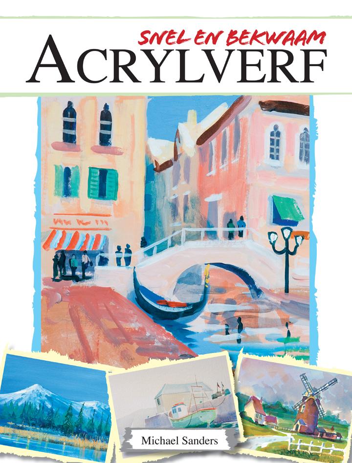 Acrylverf, Snel En Bekwaam