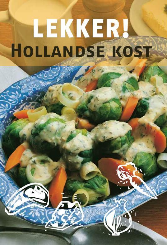 Lekker! Hollandse Kost - Ik Kook