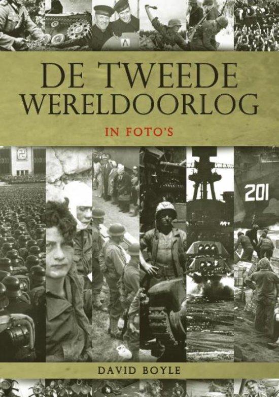 Tweede Wereldoorlog In Foto'S (Verk