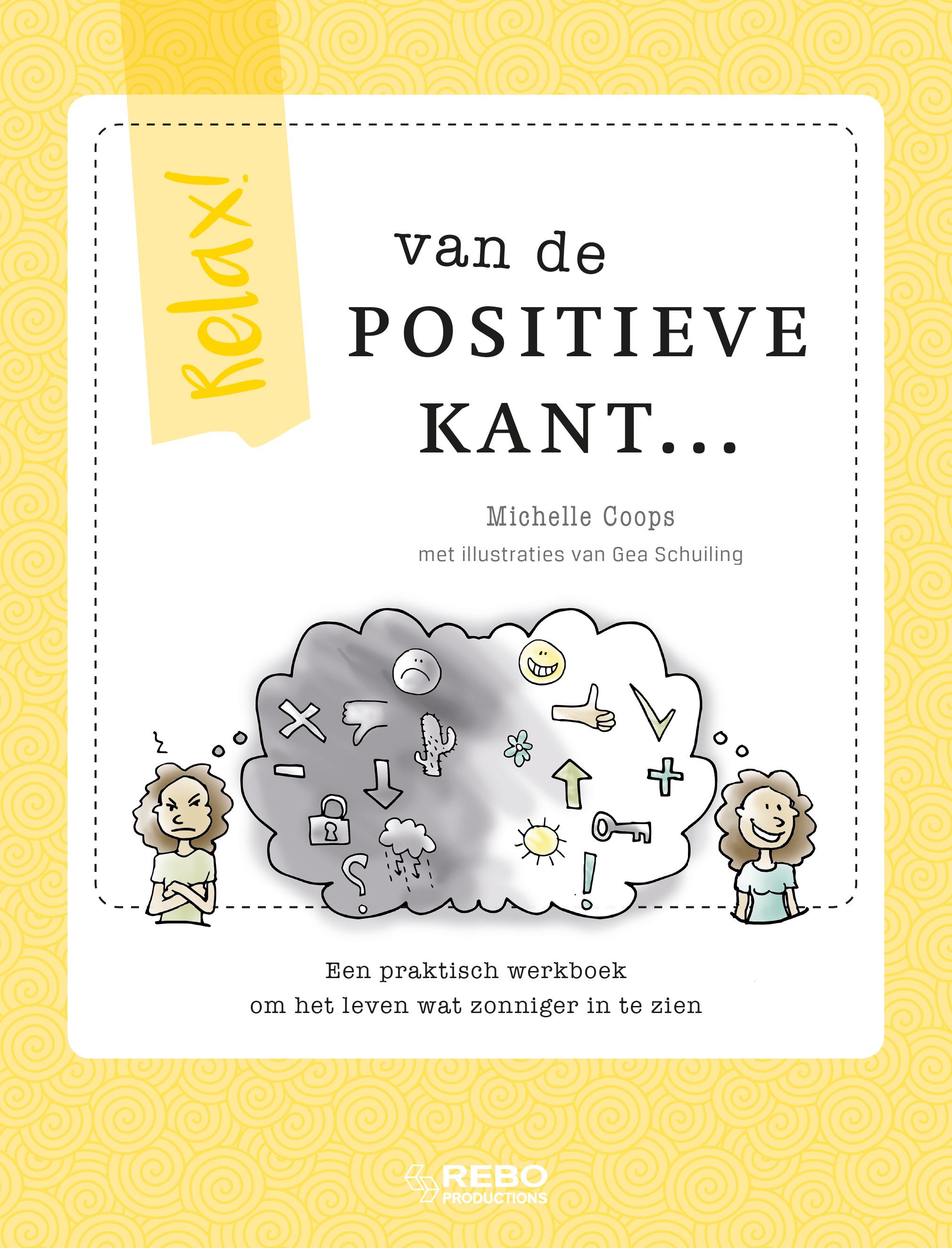 Relax! Van de positieve kant...