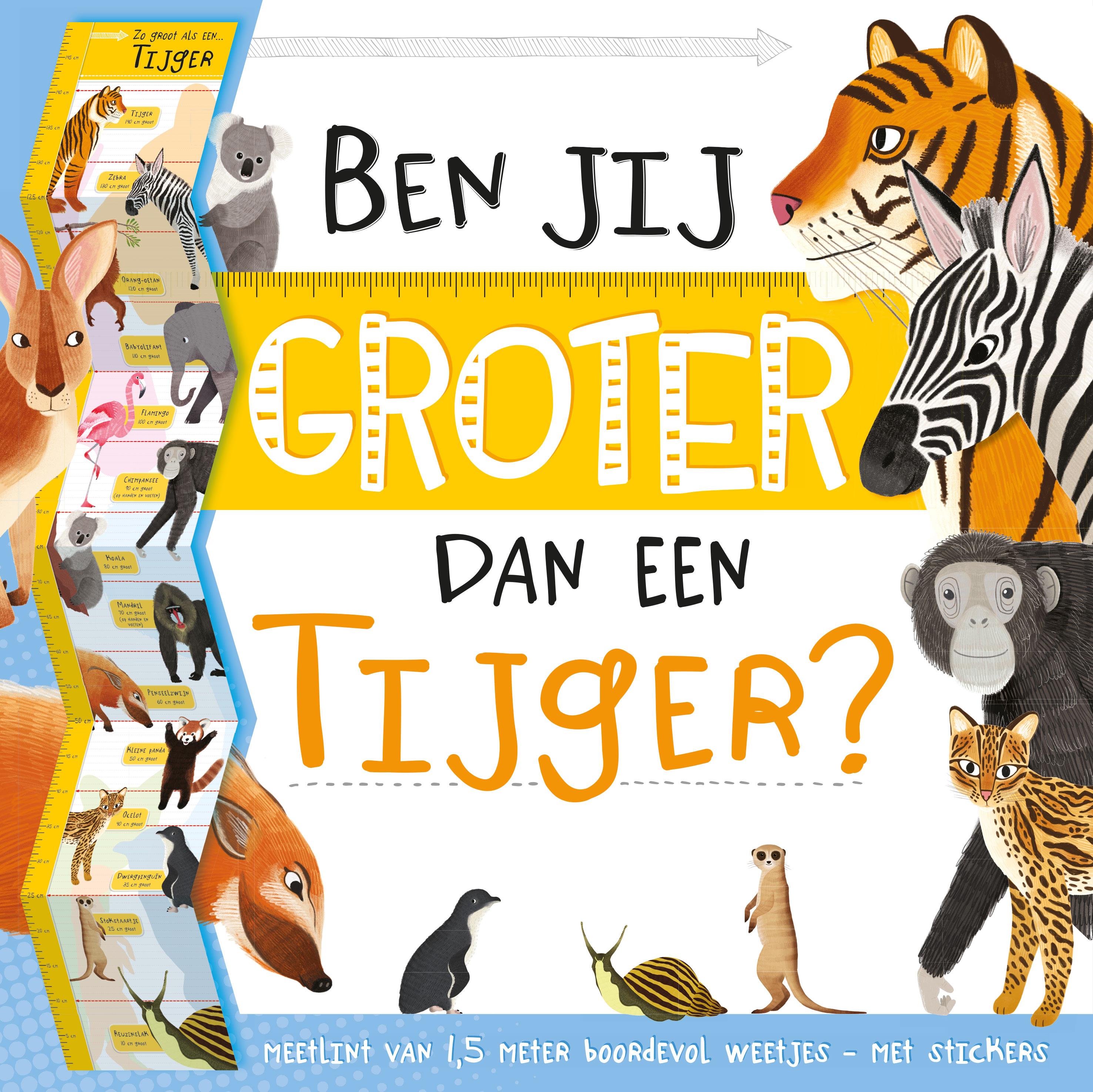 Ben jij groter dan een tijger?