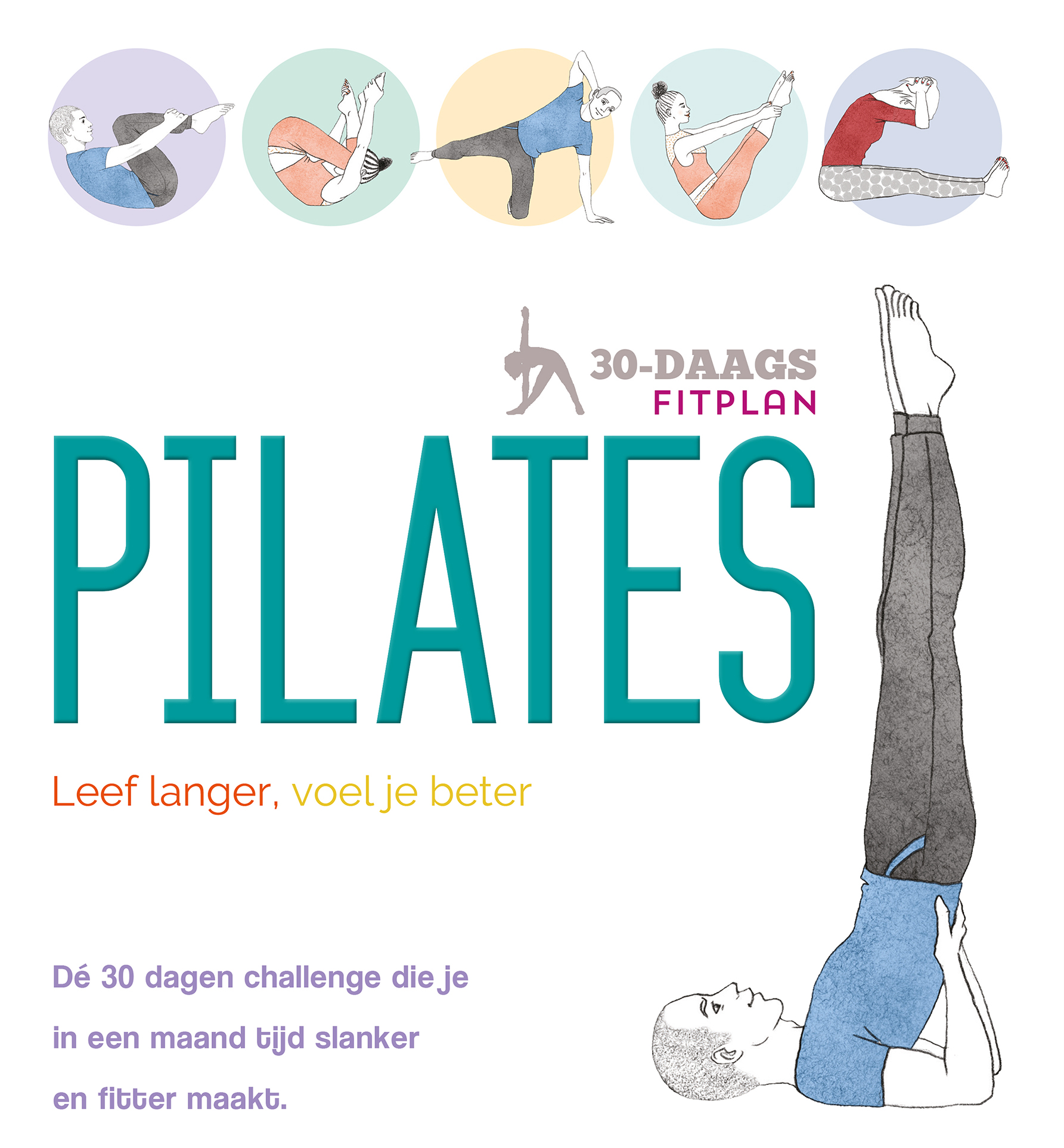 Pilates - Fit in 30 dagen