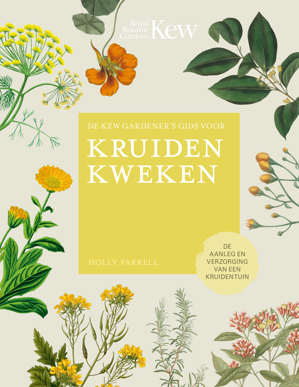 Kew gardeners gids - Kruiden kweken