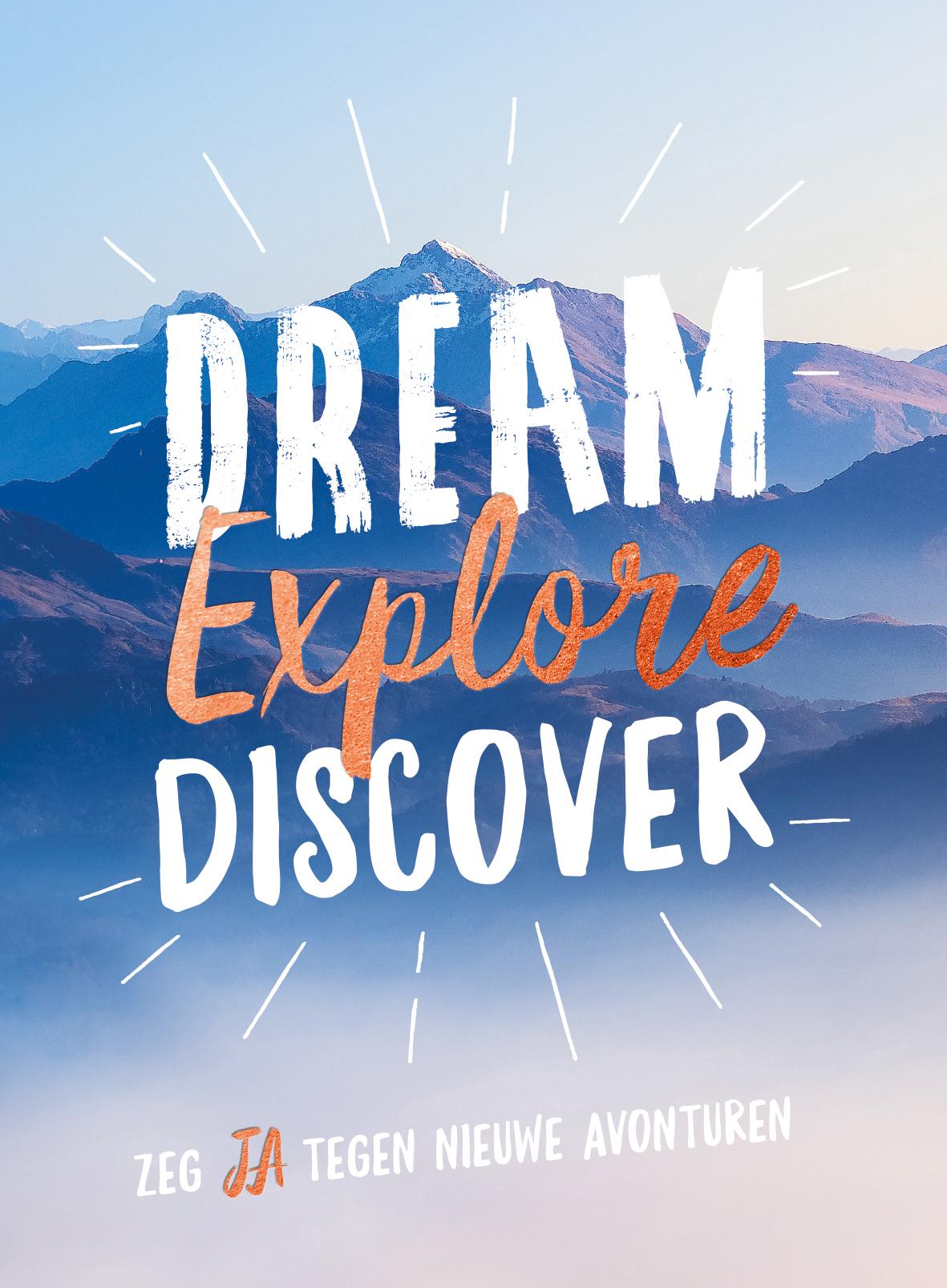 Dream, explore, discover - Cadeaub.