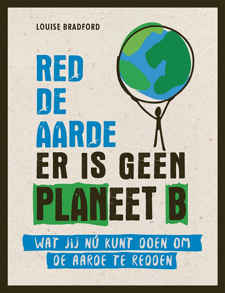 Red de aarde er is geen planeet B