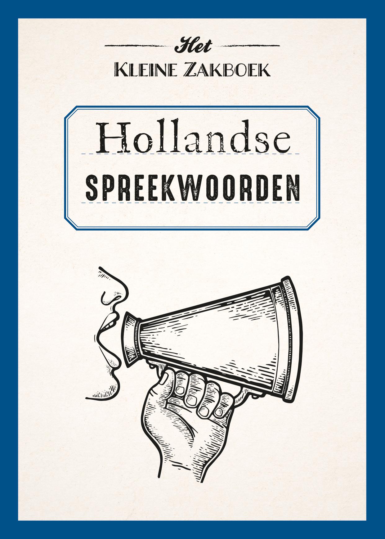 Hollandse spreekwoorden - zakboek