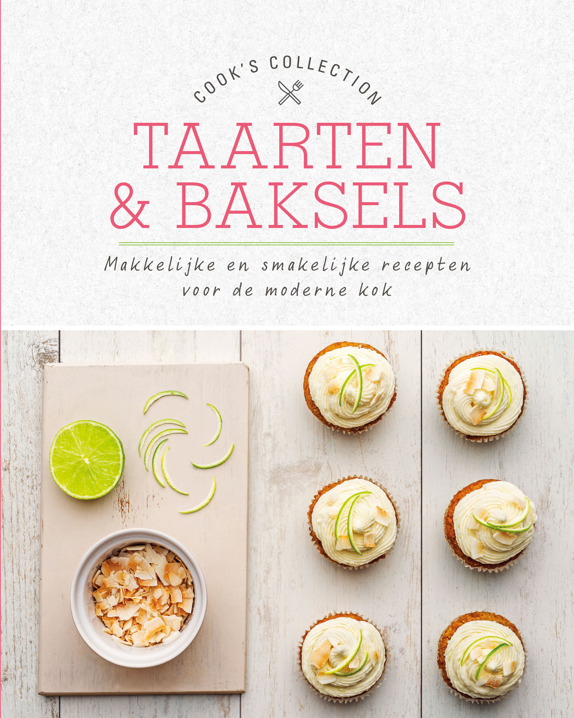 Cook's collection Taarten & baksels