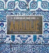 Anatolië, de avont. Turkse keuken